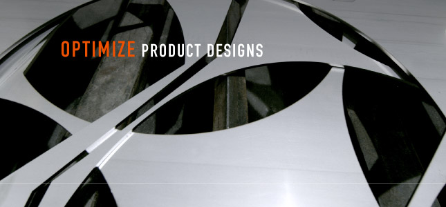 Optimize Product Designs